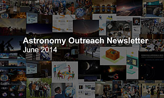 IAU Astronomy Outreach Newsletter June 2014
