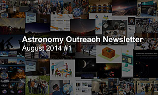 IAU Astronomy Outreach Newsletter August 2014 #1
