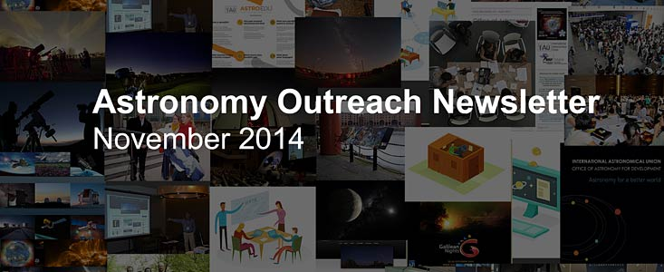 IAU Astronomy Outreach Newsletter November 2014