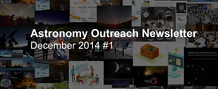IAU Astronomy Outreach Newsletter #15 2014 (December 2014 #1)