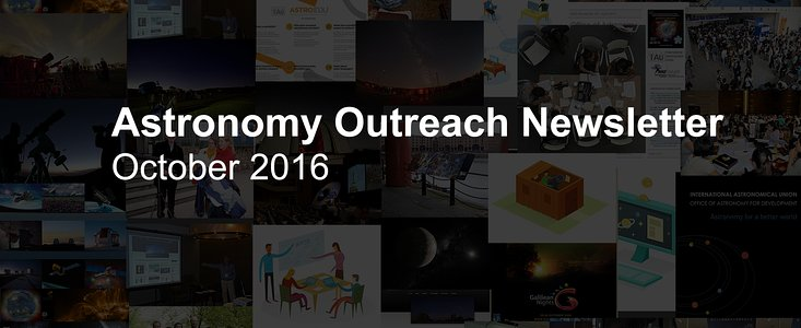IAU Astronomy Outreach Newsletter #19 2016 (October 2016 #1)