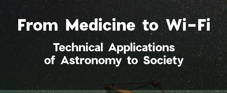 Cover Booklet From Medicine to Wi-Fi: Technical Applications of Astronomy to Society