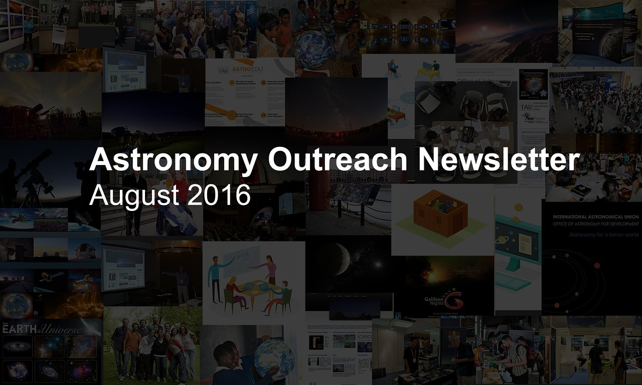 IAU Astronomy Outreach Newsletter #15 2016 (August 2016 #1)
