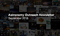 IAU Astronomy Outreach Newsletter #17 2016 (September 2016 #1)